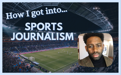 How I got into… sports journalism